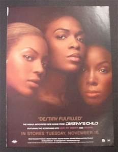 Magazine Ad for Destiny's Child Album, Destiny Fulfilled ...