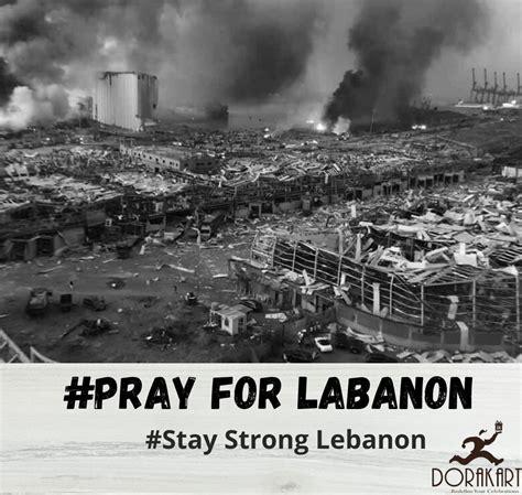 pray  labanon   pray heaven  earth lebanon