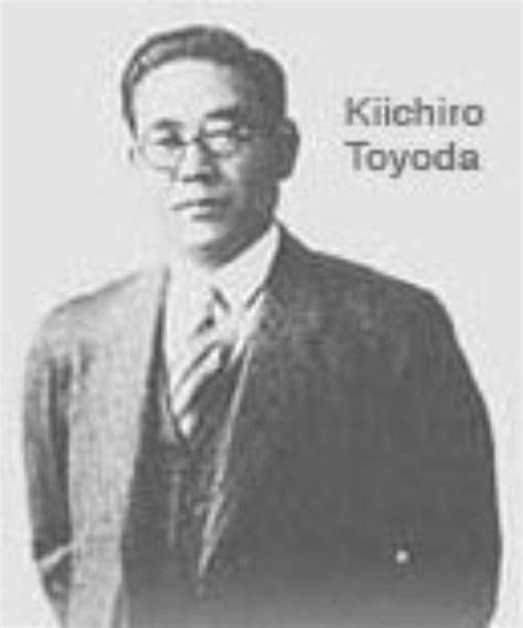 Kiichiro toyoda - Toyota historia - Toyota, Uno de los ...