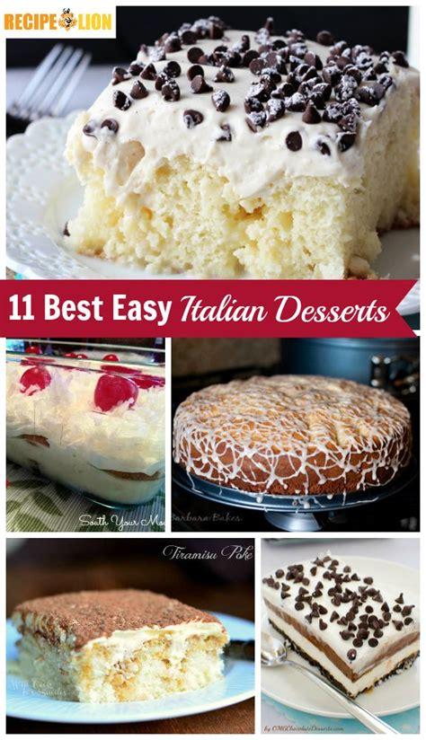 19 best easy italian desserts from cannoli poke cake to tiramisu and everyth recipes from