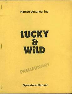 Lucky  U0026 Wild Preliminary Operations Manual Guide 1993