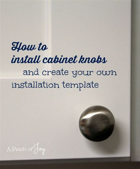 how to install cabinet knobs and create your own