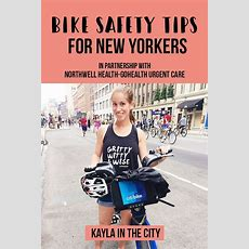 8 Bike Safety Tips For New Yorkers  Kayla In The City