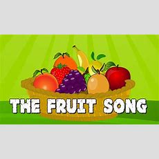 The Fruit Song  Learn Fruits  Learning Songs For Children  Elearnin Youtube