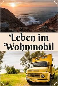 Die 20 Besten Wohnmobil Touren In Deutschland : die besten 25 wohnmobil ideen auf pinterest ~ Kayakingforconservation.com Haus und Dekorationen