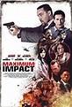 Maximum Impact (2017) - IMDb