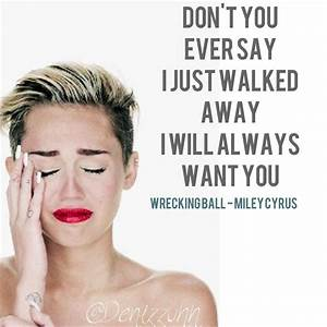 Wrecking Ball - Miley Cyrus lyric art made by @Denise Eber ...