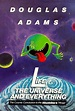 Life, the Universe and Everything | Hitchhikers | FANDOM ...