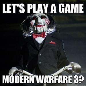 Let's play a game Modern Warfare 3? - Jigsaw wants to play ...