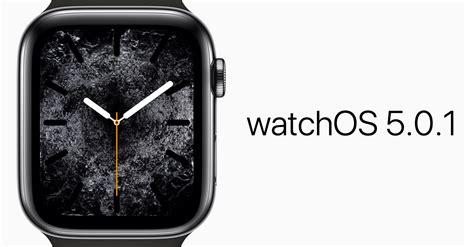 apple vydal watchos 5 0 1 opravil tak hned tři chyby sužuj 237 c 237 majitele apple