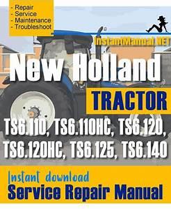 New Holland Ts6 110  Ts6 110hc  Ts6 120  Ts6 120hc  Ts6