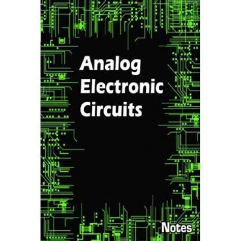 Analog Electronic Circuits Notes Ebook Pdf Download