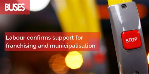 Labour confirms support for franchising and municipalisation