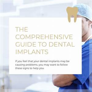 The Comprehensive Guide To Dental Implants