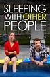 Sleeping with Other People (2015) — The Movie Database (TMDb)
