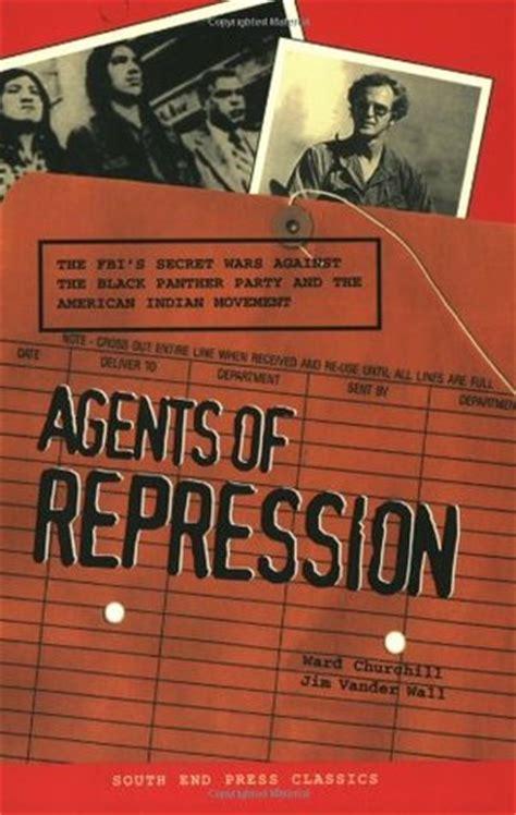 agents  repression  fbis secret wars