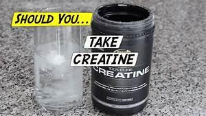 Should I Take Creatine