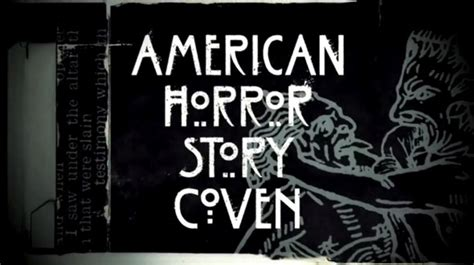 american horror story letters american horror story coven season finale wows with 20440   covennnn