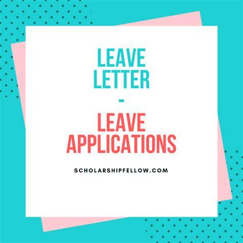 leave letter leave application leave letter sample sick