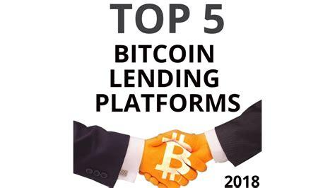 Best bitcoin lending sites for bitcoin loans in 2020. Top 5 Bitcoin Lending Platforms 2018 (How to Get a Bitcoin Loan) - YouTube