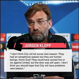 Manchester City... Klopp Quotes