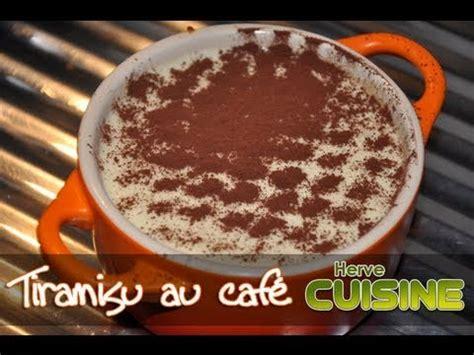 recette herve cuisine recette du tiramisu traditionnel au café par hervé cuisine