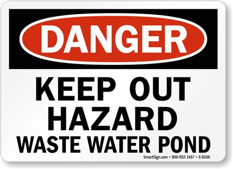 Keep Out Hazard Waste Water Pond Sign  Osha Danger, Sku S9248 Mysafetysigncom