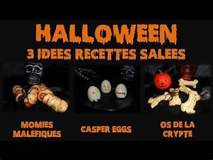 Recette Salée Halloween : halloween 3 id es de recettes sal es youtube ~ Voncanada.com Idées de Décoration
