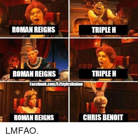 Chris Benoit Memes - tripleh roman reigns tripleh roman reigns facebookcomanstylesnation chris benoit roman reigns