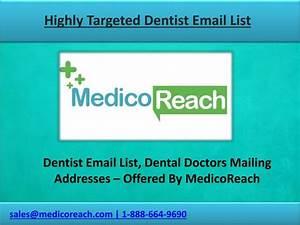 PPT - Get Dentist Email Lists, Dental Doctors Mailing List ...