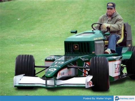 Lawn Mower Meme - formula 1 style lawn mower memes com