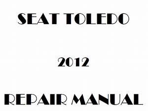 2012 Seat Toledo Repair Manual