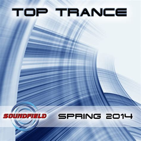 Best Trance 2014 Various Top Trance 2014 At Juno