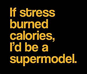 stress quotes |... Stress Humor Quotes
