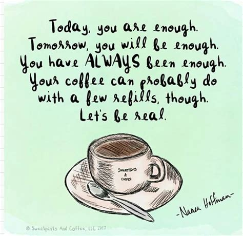 Humans have been drinking coffee, a natural source of caffeine, for centuries, but there have been mixed messages around its effect on human health for decades. Another cup of coffee would be good. #coffeelovers | Coffee quotes, Coffee humor, Coffee love