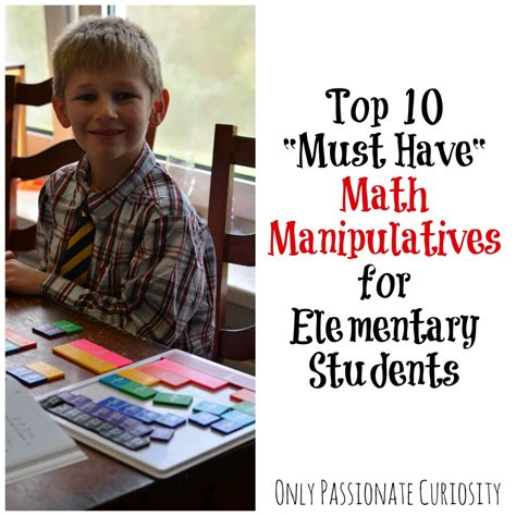 top 10 math manipulatives for elementary students only