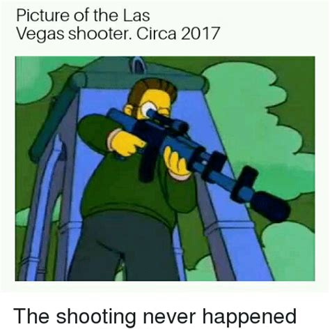 Las Vegas Shooting Memes - picture of the las vegas shooter circa 2017 las vegas meme on sizzle