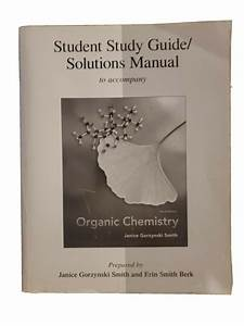 Study Guide  Solutions Manual For Organic Chemistry By Erin