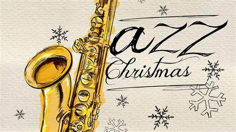 Instrumental Christmas Jazz Playlist Classic Christmas