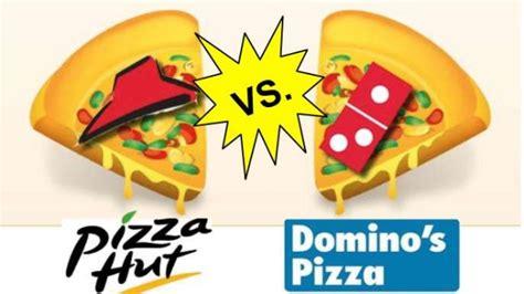 dominos  pizza hut