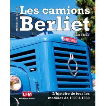 livre de cuisine fnac les camions berliet relié loïc fieux livre tous les
