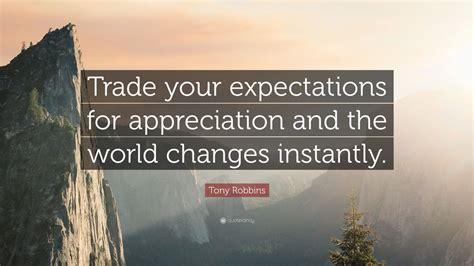 tony robbins quote trade  expectations