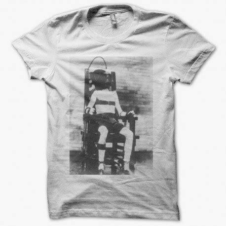 peine de mort usa chaise electrique t shirt chaise électrique peine de mort blanc