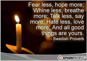 Fear less, hope... Hope Over Fear Quotes