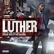 Luther: Songs and Score from Series 1, 2 & 3 Soundtrack ...