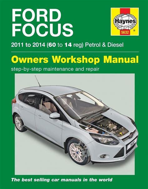 how to download repair manuals 2011 ford fusion security system haynes manual 5632 ford focus 1 0 ecoboost 1 6 petrol 1 6 tdi diesel 2011 2014 ebay
