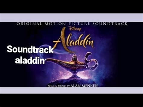 "Soundtrack aladdin 2019 ""a whole new world""+trailer YouTube"