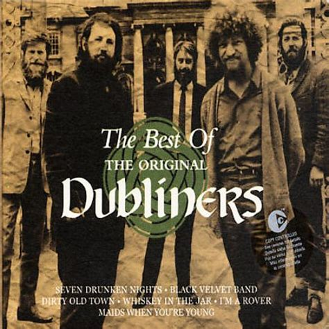 best of dubliners the best of the original dubliners the dubliners songs