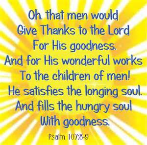 Give Thanks to the Lord Psalm 107