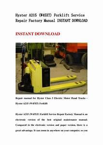 Hyster A215  W45 Xt  Forklift Service Repair Factory